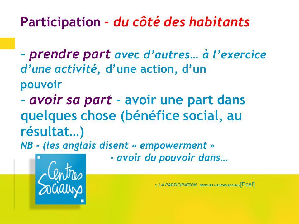 LA PARTICIPATION dans les Centres sociaux[Fcsf]